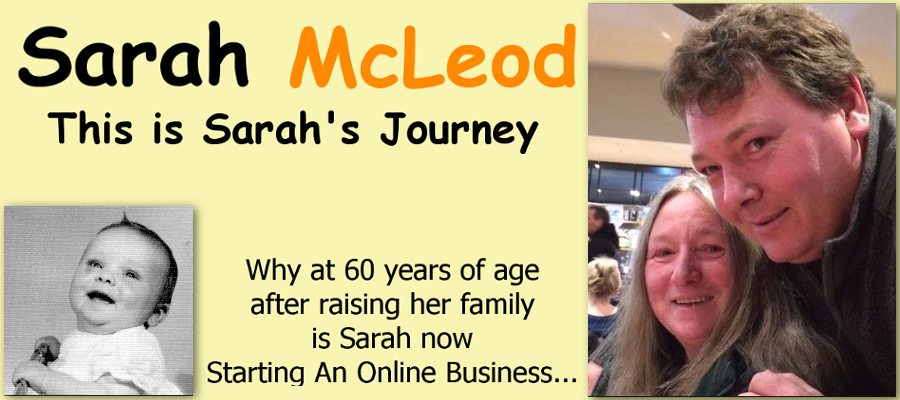 Sarah McLeod the Tasmanian Gran-Ma who wants to Build an Online Business